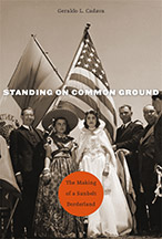 Book cover of Standing on Common Ground by Geraldo Cadava
