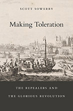 Book cover of Making Toleration by Scott Sowerby