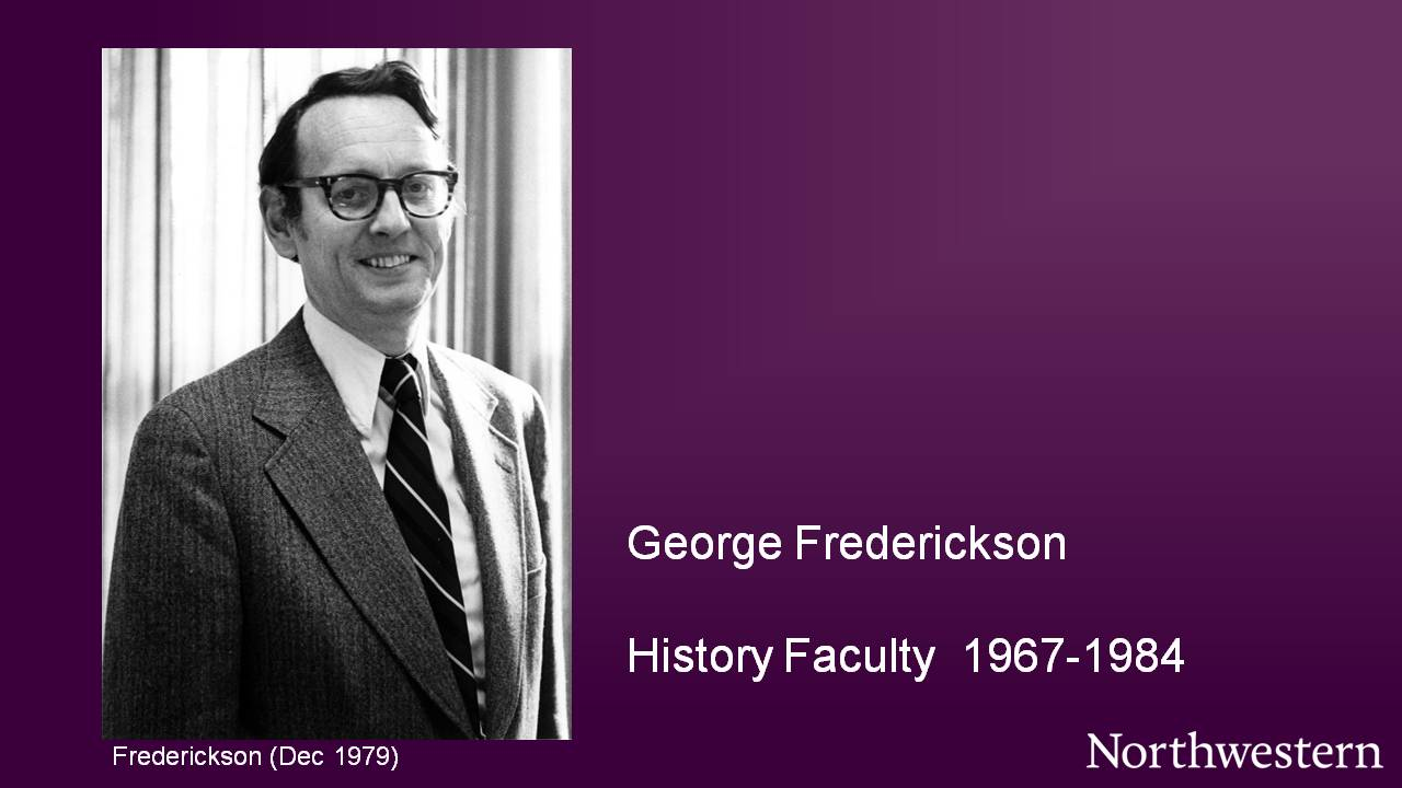 George Frederickson, History Faculty 1967-1984