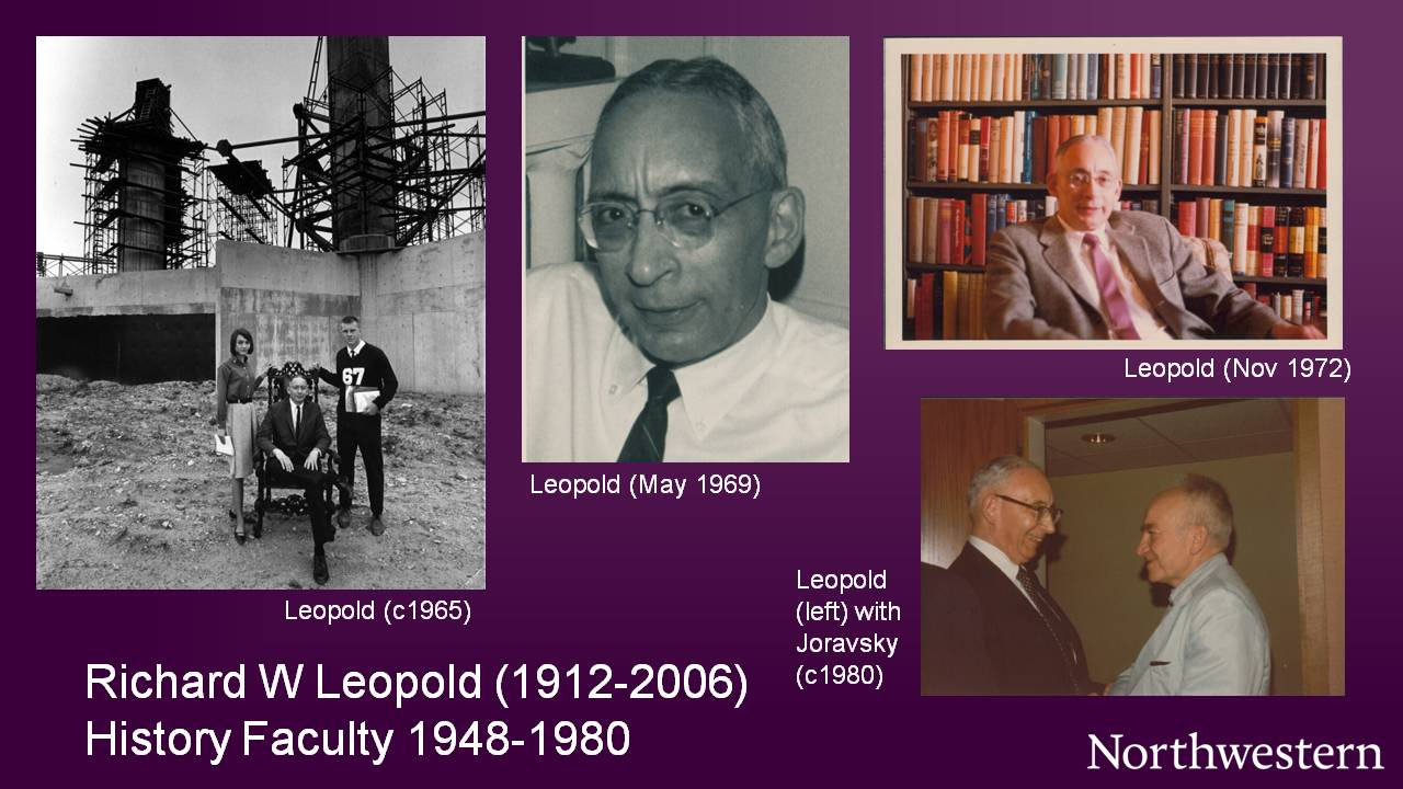 Richard W Leopold (1912-2006), History Faculty 1948-1980