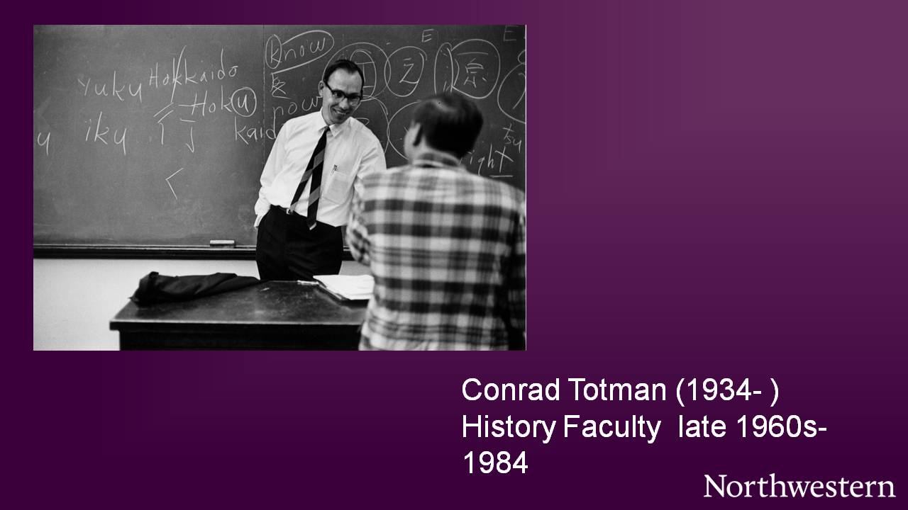 Conrad Totman (1934-), History Faculty late 1960s-1984