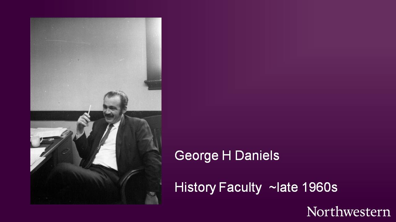 George H Daniels, History Faculty ~late 1960s
