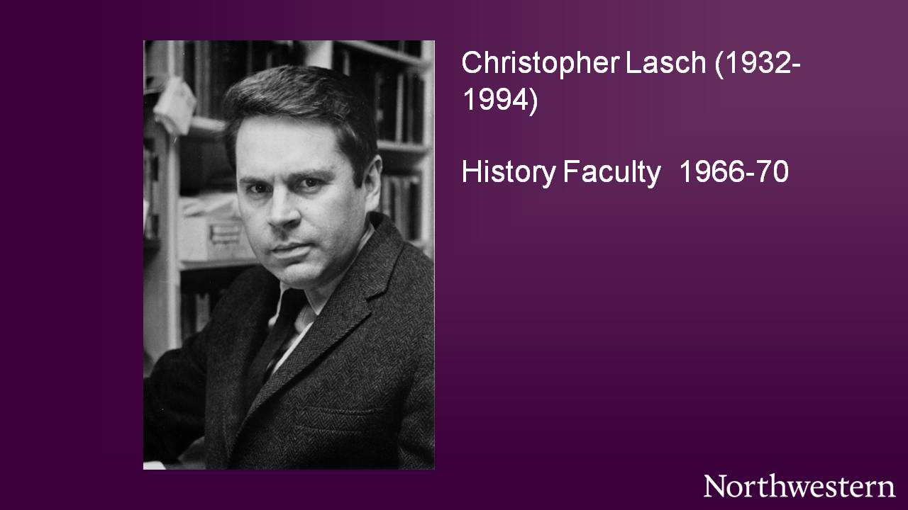 Christopher Lasch (1932-1994), History Faculty 1966-70