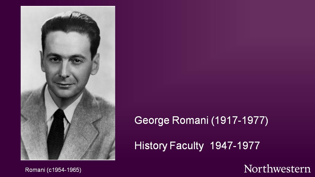 George Romani (1917-1977), History Faculty 1947-1977