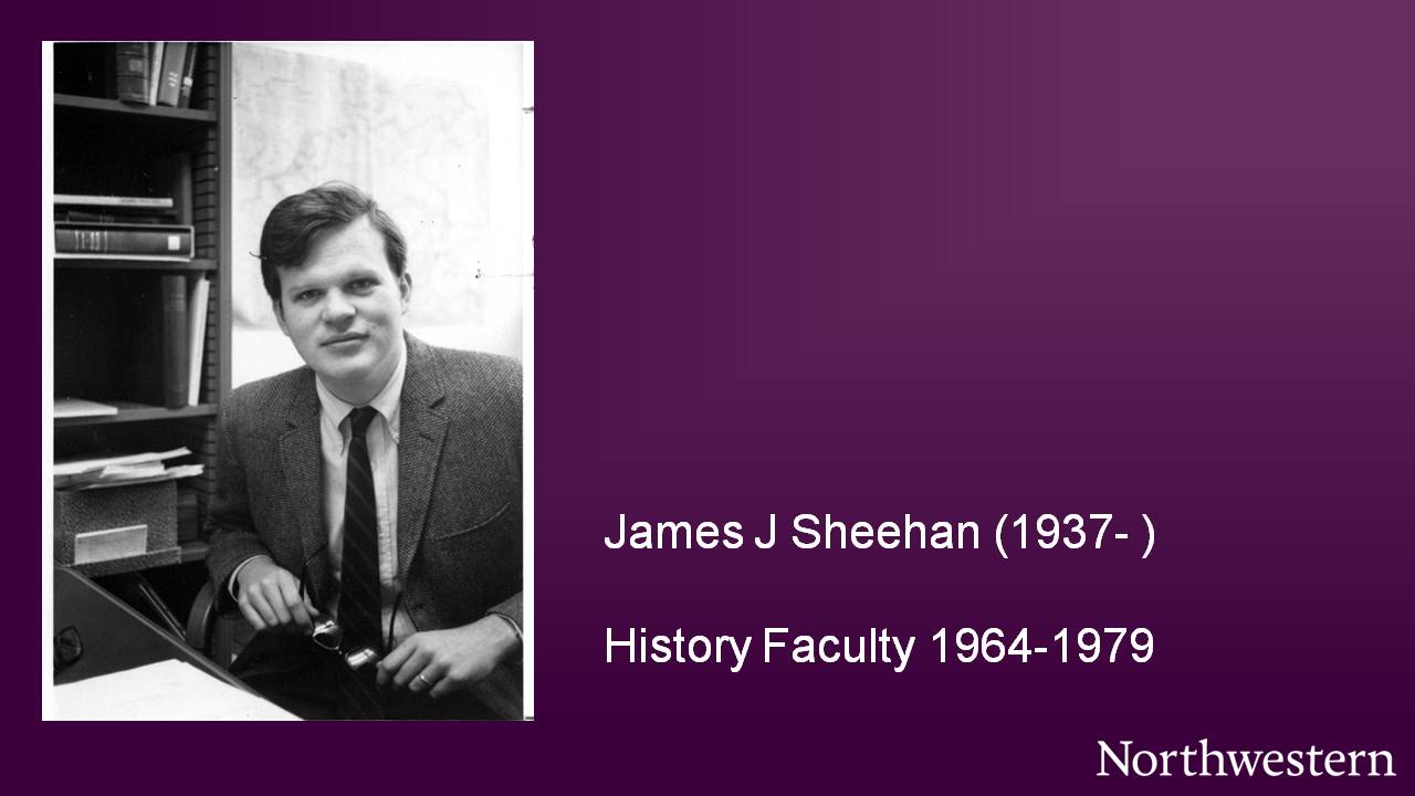 James J Sheehan (1937-), History Faculty 1964-1979